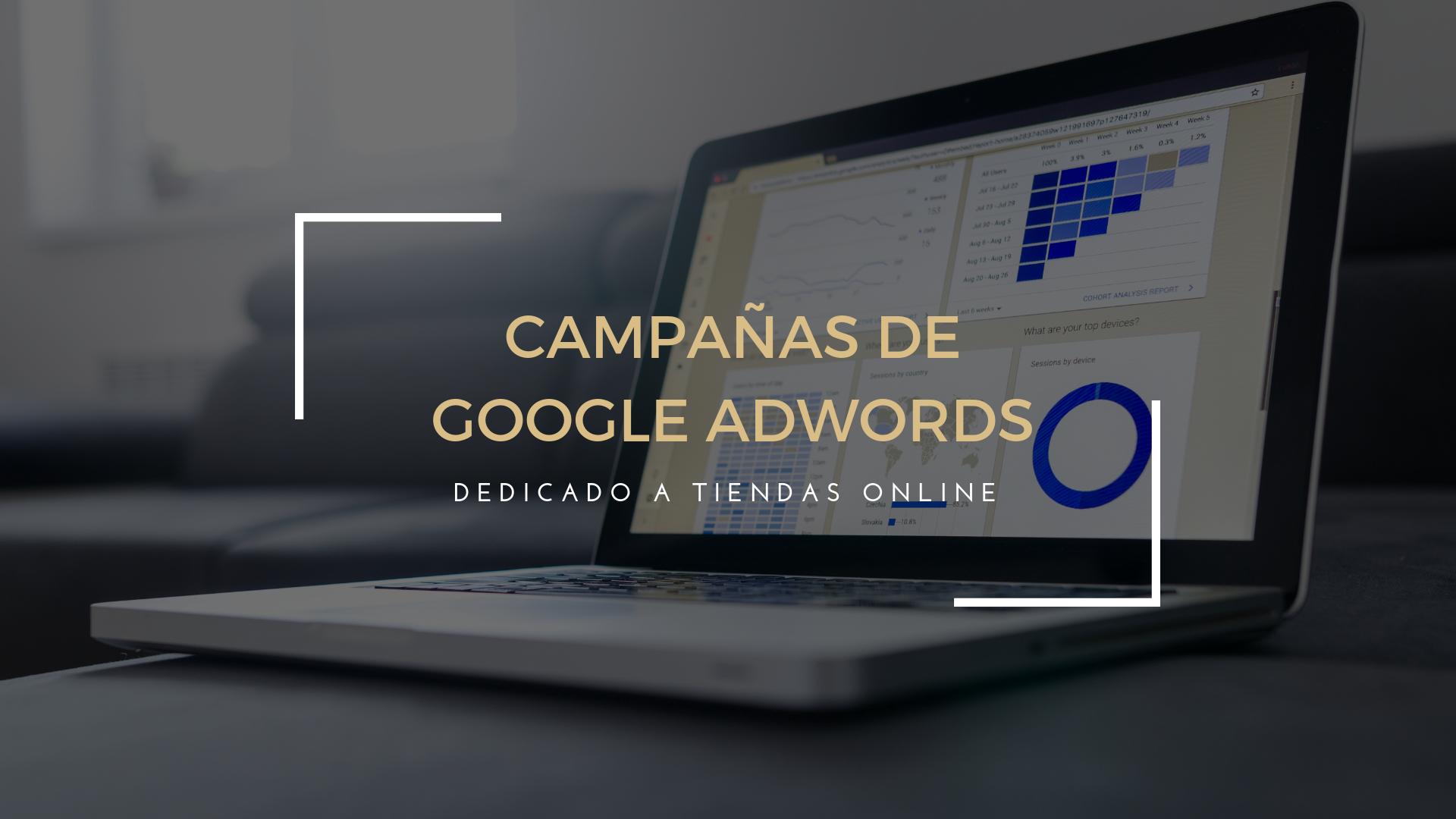 Campañas de Google Adwords para Tiendas online