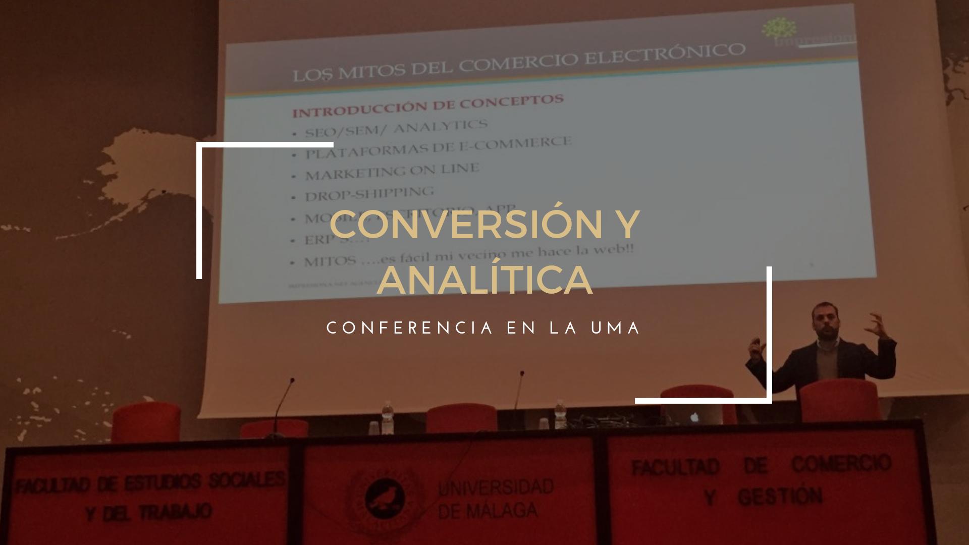 Conferencia sobre Conversión y Analítica en la UMA