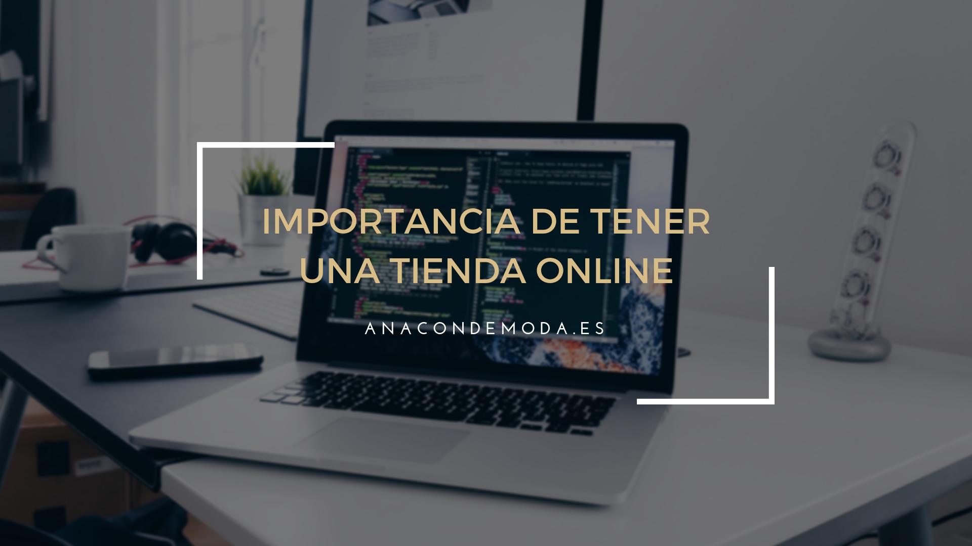 ¿Es importante tener una tienda online? ¡Pregúntale a Ana!