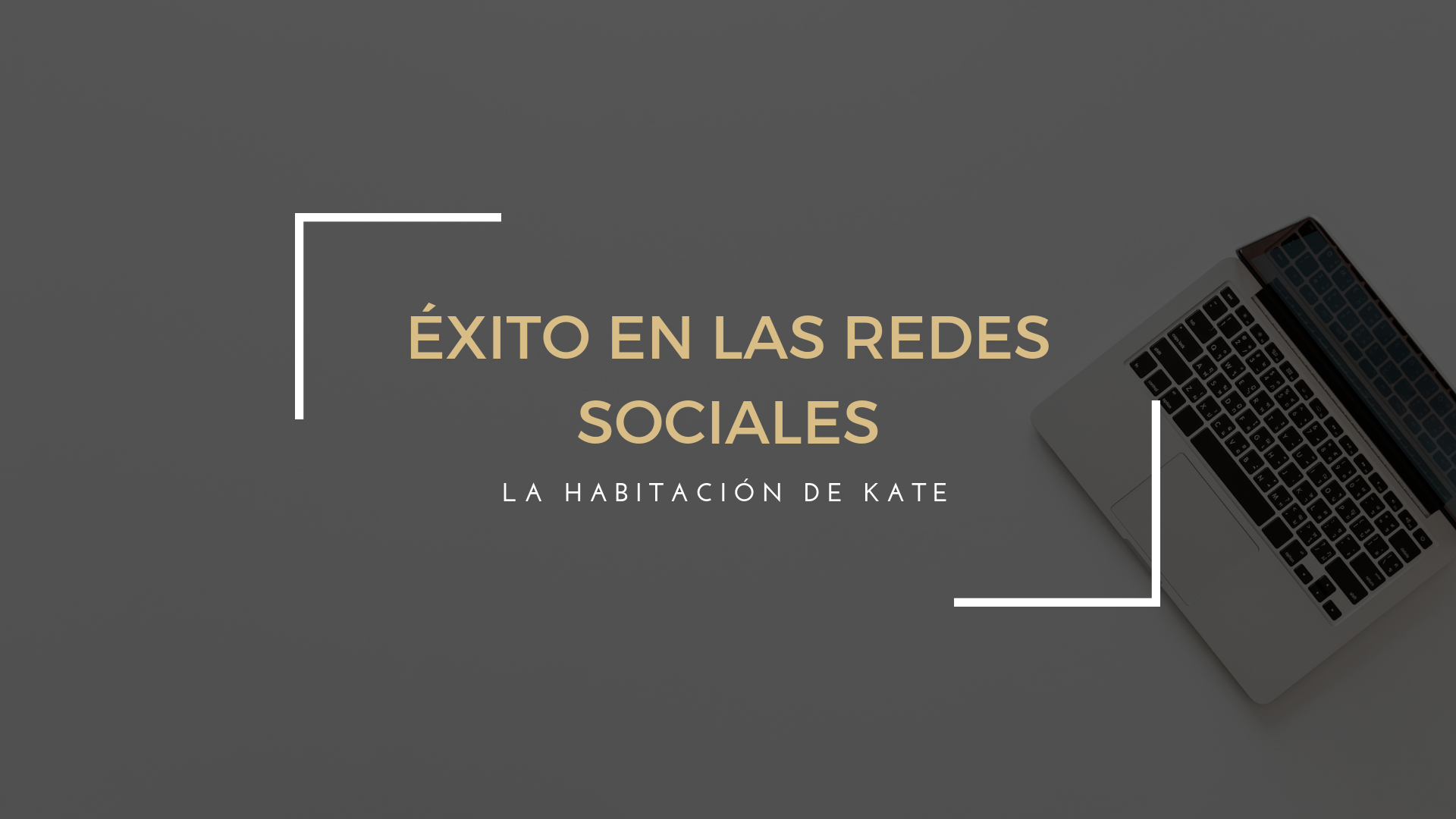 La Habitación de Kate: éxito en las Redes