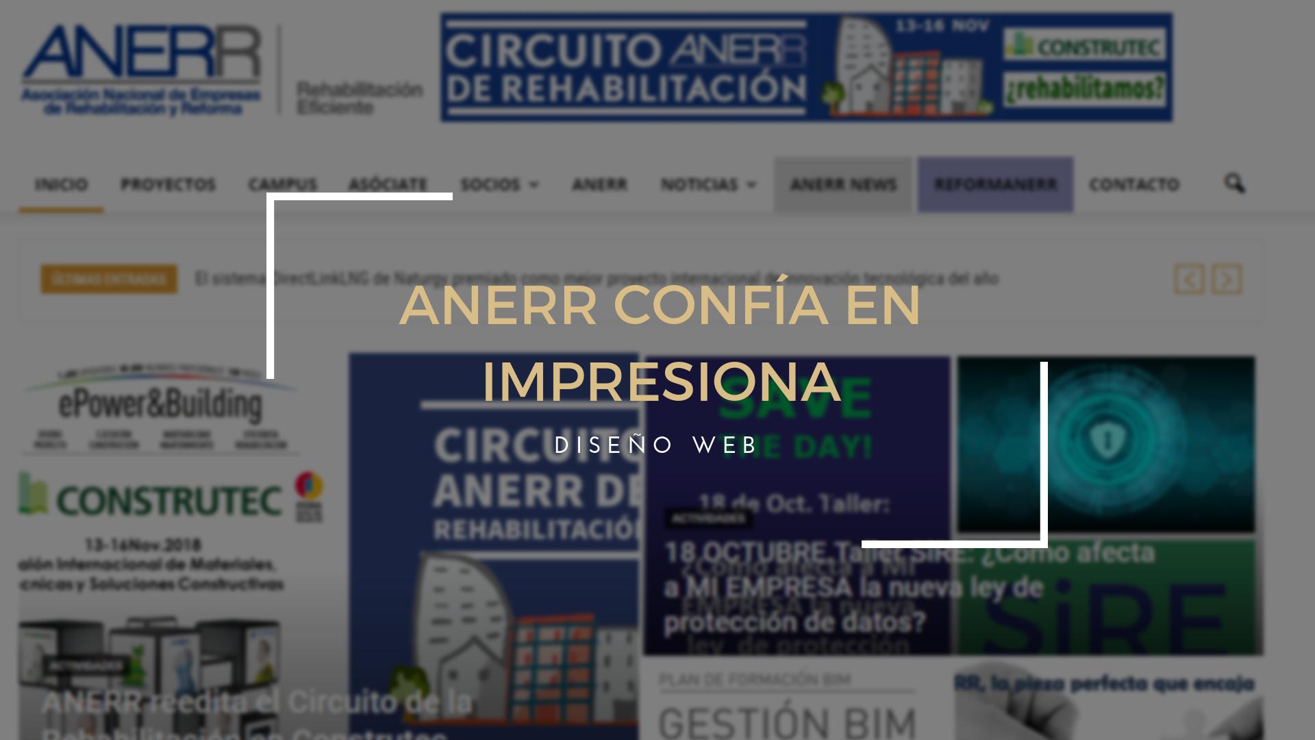 La Asociación Nacional de Empresas de Reformas y Rehabilitación confía en Impresiona.net para su Web
