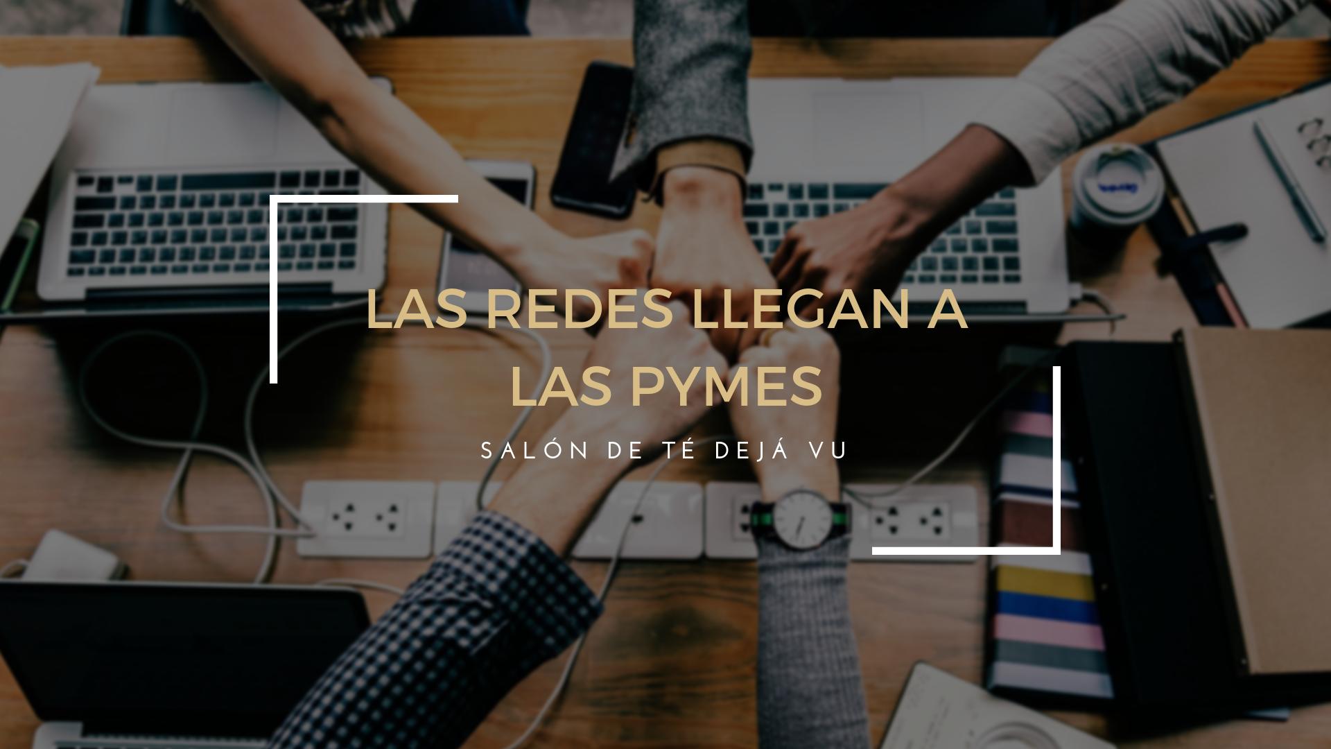 Pymes a la vanguardia en Redes Sociales: Hoy, Salón de Té Dejá Vu.