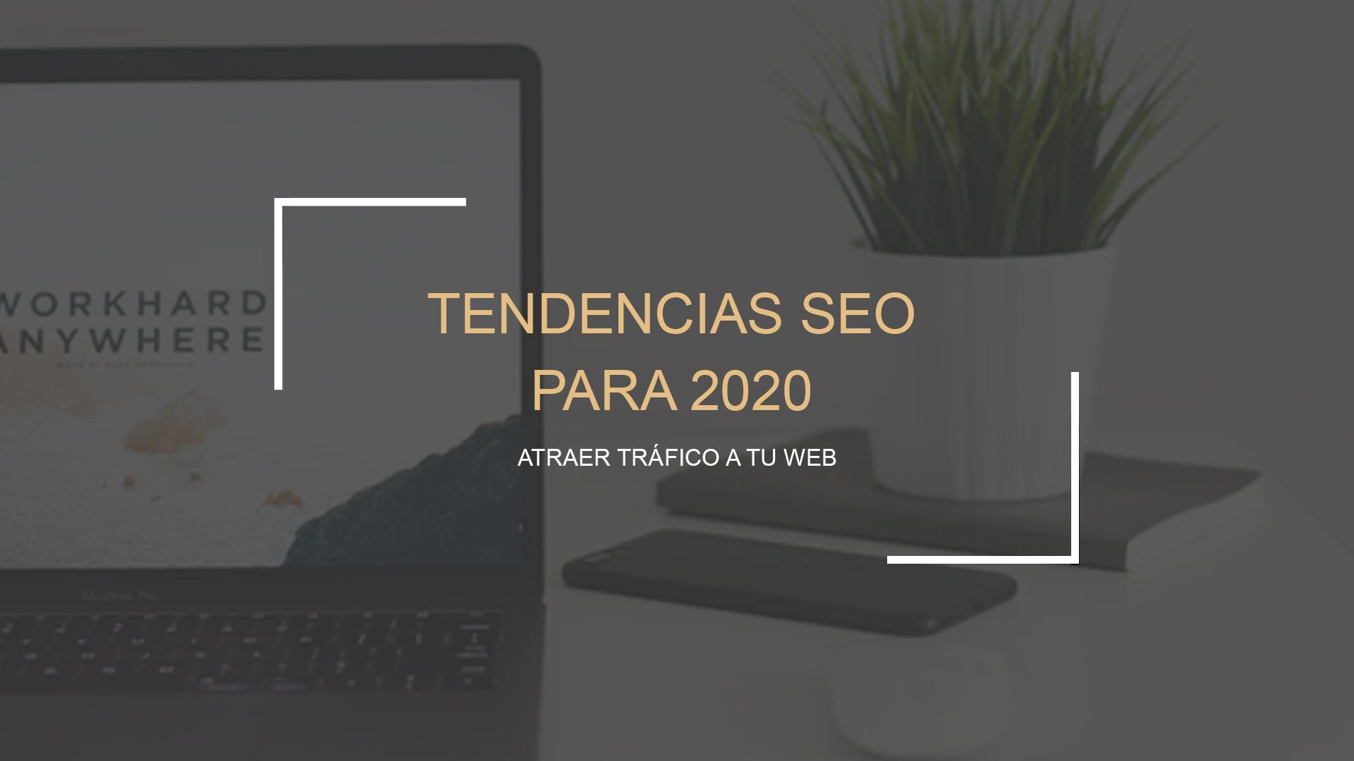 Top 6 de tendencias SEO para 2020 - SEO Málaga