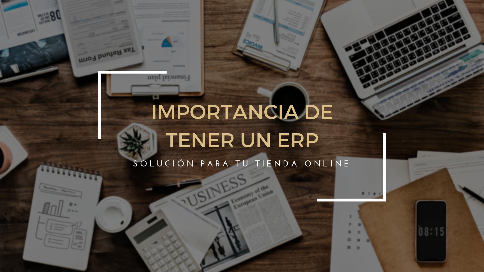 ¿Tienes una tienda Online y no tienes un ERP?